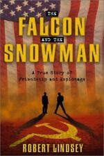 The Falcon and the Snowman : A True Story of Friendship and Espionage by...