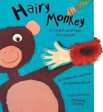 Hairy Monkey: Touch & Feel Storybook