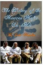 The History of the Mexican Mafia (la EMe) by Gabe Morales (2013, Paperback,...