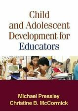 Child and Adolescent Development for Educators by Christine B. McCormick and...