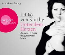 Kürthy, Ildiko von - Unter dem Herzen: Ansichten einer neugeborenen Mutter