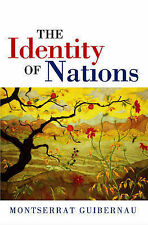 The Identity of Nations by Montserrat Guibernau (Paperback, 2007)