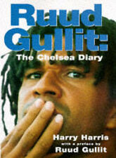 Ruud Gullit: The Chelsea Diary by Harry Harris (Hardback, 1997)