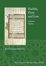 Resources in Arabic and Islamic Studies: Hadith, Piety, and Law : Selected...