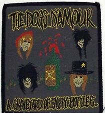 THE DOGS D`AMOUR ' A Graveyard Of Empty Bottles' sew on woven patch