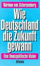 Wie Germany the future gewann Competition A fiscal Vision TIP
