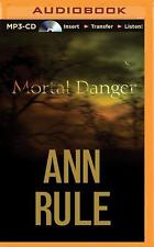 Ann Rule's Crime Files: Mortal Danger : And Other True Cases 13 by Ann Rule...