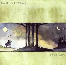La La Land * by Daniel Timms (CD, Jan-2007, Blue Earth Records)