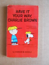 LINUS CHARLES BROWN - Have it your way, CHarlie Brown Fawcett 1971   [G412A]