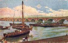 BORDEAUX le pont de pierre desssin bateaux écrite 1917