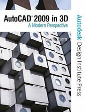 AutoCAD 2009 in 3D : A Modern Perspective by Inc. Staff Autodesk and Frank E....