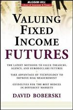 Valuing Fixed Income Futures (McGraw-Hill Library of Investment and Finance)