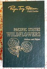 PACIFIC STATES WILDFLOWERS ROGER TORY PETERSON NATURE FIELD GUIDE EASTON PRESS