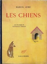 RARE EO CARTONNAGE GALLIMARD + MARCEL AYME + NATHALIE PARAIN : LES CHIENS