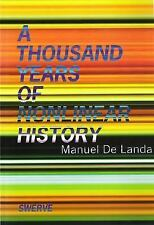 A THOUSAND YEARS OF NONLINEAR HISTORY - MANUEL DE LANDA (PAPERBACK) NEW