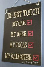 Do Not Touch My Daughter Beer Tools Car Sign Bar Pub Warning Father Dad