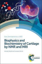 Biophysics and Biochemistry of Cartilage by NMR and MRI, Yang Xia