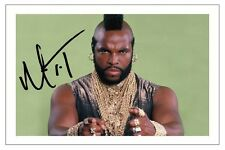 MR T THE A-TEAM SIGNED PHOTO PRINT AUTOGRAPH B A BARACUS