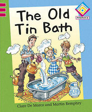Reading Corner Phonics: The Old Tin Bath De Marco, Clare Very Good Book