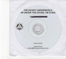 (DW779) The Hickey Underworld, I'm Under The House, I'm Dying - 2012 DJ CD