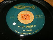 THE KINGSMEN - BETTER BELIEVE IT - WEEK END - LISTEN - MOD GARAGE POPCORN
