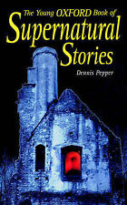 The Young Oxford Book of Supernatural Stories,ACCEPTABLE Book