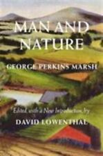Man and Nature: Or, Physical Geography as Modified by Human Action Weyerhaeuser