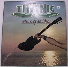 "TITANIC : RETURN OF DRAKKER Album Vinyl LP 33rpm 12"" Insert VG+"