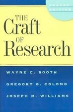 The Craft of Research, 2nd edition Chicago Guides to Writing, Editing, and Publ