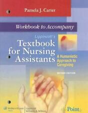 Lippincott's Workbook for Nursing Assistants: A Humanistic Approach to Caregivin