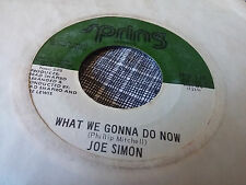 Joe Simon 45 The Best Time of My Life/What We Gonna Do Spring 149 70s Soul Funk