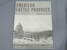Vintage AMERICAN CATTLE PRODUCER Nebraska Edition Magazine 1942 August Hereford