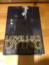Steve Gerlach Love Lies Dying 1st signed And Numbered Blood Letting Press