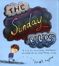 The Sunday Blues Hardcover Book by Neal Layton