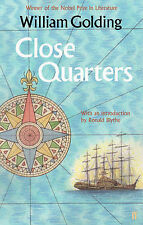 Close Quarters: With an introduction by Ronald B, Golding, William, New