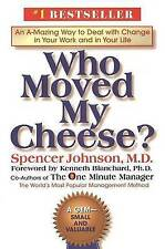 Who Moved My Cheese? by Spencer Johnson (Hardback)