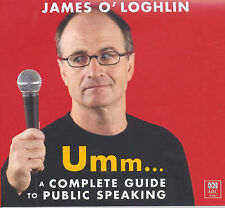 Umm: A Complete Guide to Public Speaking by James O'Loughlin (CD-Audio Book) pb2