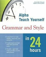 Alpha Teach Yourself Grammar and Style in 24 Hours-ExLibrary