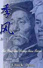 Ji Feng : The Wind That Brings These Rains by Chuck Dean (2014, Paperback)