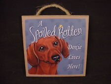 """DOXIE Spoiled Rotten Dog SIGN Hanging Easel Stand 5"""" PLAQUE red brown DACHSHUND"""