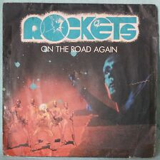 Rockets ‎– On The Road Again - VINILE 7""