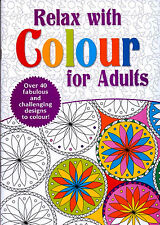 Relax With Colour For Adults (New Large Mindfulness Colouring Craft P/B Book)