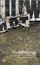 Micro-Paintings: Why Small Images Matter, A Collection of Photographs, signed