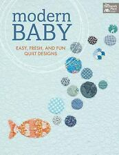 Modern Baby: Easy, Fresh, and Fun Quilt Designs, That Patchwork Place, New Books