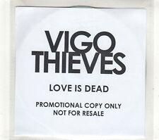 (GT670) Vigo Thieves, Love Is Dead - DJ CD