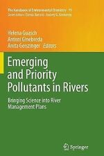 Emerging and Priority Pollutants in Rivers : Bringing Science into River...