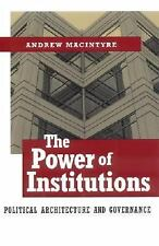The Power of Institutions: Political Architecture and Governance (Cornell Studi