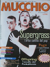 MUCCHIO 257 1997 Supergrass Offspring Fugs Widespread Panic Motorpsycho Benson