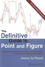 The Definitive Guide to Point and Figure : A Comprehensive Guide to the Theo…