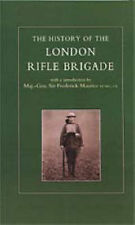 History of the London Rifle Brigade 1859-1919 by Various Contributors...